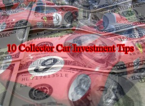 10 Collector Car Investment Tips