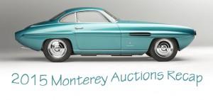 Monterey Auctions 2015 Recap