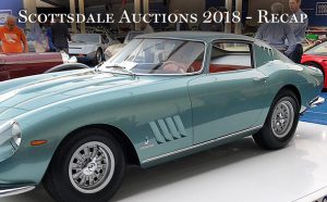 Scottsdale Auctions 2018 – Recap