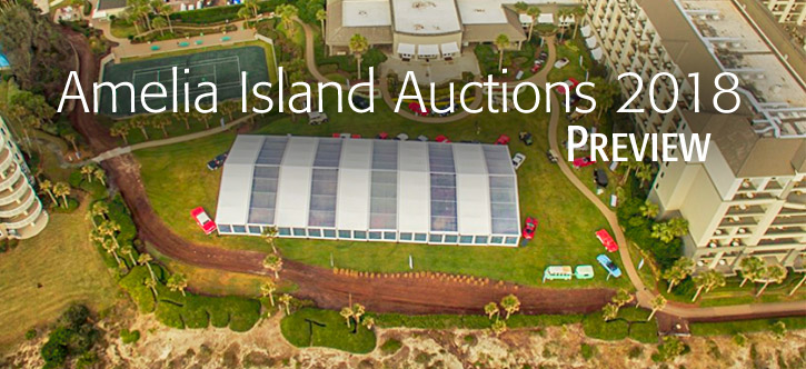 Amelia Island Auctions 2018 - Preview